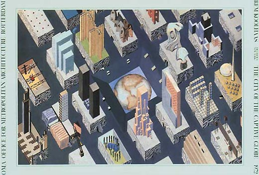Poster Rem Koolhaas. The City of The Captive Globe