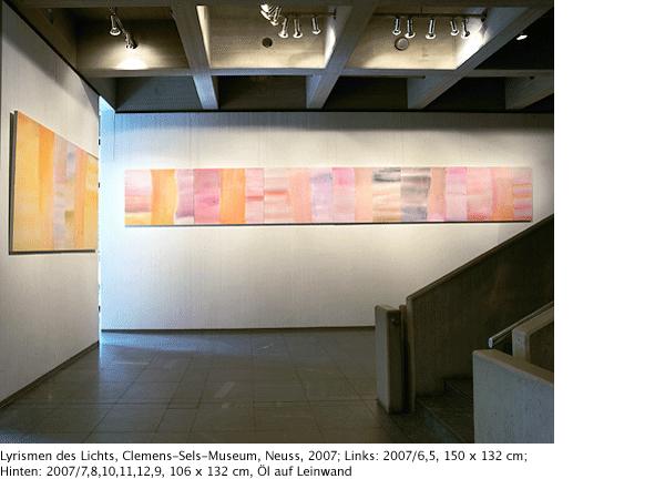 Lyrismen des Lichts, Clemens-Sels-Museum Neuss, 2007