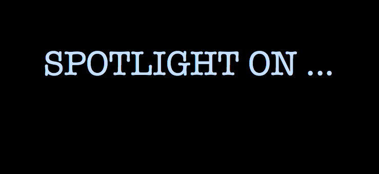 SPOTLIGHT ON ...